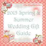2015 Spring/Summer Wedding Gift Guide