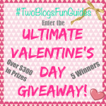 #TwoBlogsFunGuides Ultimate Valentine's Day Giveaway