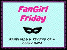 FanGirl Friday