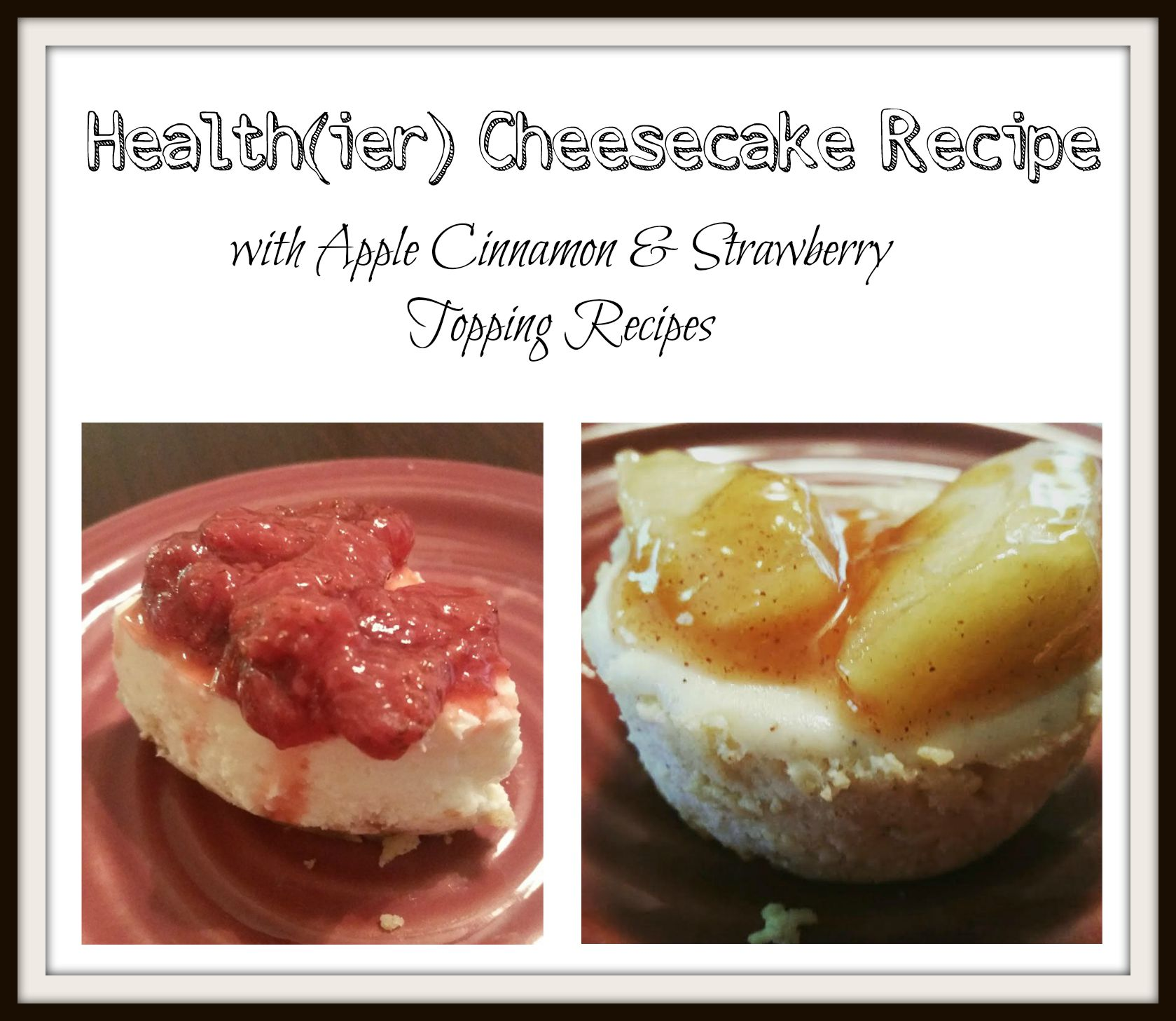 Healthy Mini Cheesecake Recipe Toppings Mama Smith S