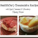 Health(ier) Mini Cheesecake #Recipe with Apple & Strawberry Toppings