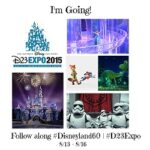 Dreams Do Come True: I'm Heading to the #D23Expo & #Disneyland60 Celebration! #FanGirlFriday
