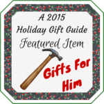 2015 Gifts For Him Holiday Gift Guide | #TwoBlogsFunGuides #HGG #HolidayGiftGuide