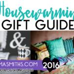 2016 Housewarming Gift Guide | #TwoBlogsFunGuides #HousewarmingGifts