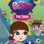 Littlest Pet Shop: Pet Tales Comes to DVD on 3/8