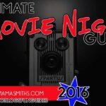 Ultimate Movie Night Guide | #TwoBlogsFunGuides #MovieNight
