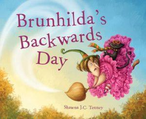 Brunhilda's Backwards Day