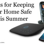 Could a Landline Be Your Lifeline? 3 Tips for Keeping Your Home Safe This Summer | #Ooma