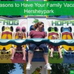 5 Reasons to Have Your Family Vacation at Hersheypark | #HersheyPark #HersheyPA