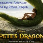 5 Imaginative Activities Inspired by Disney's Pete's Dragon + New Clips from the Film | #PetesDragon