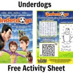 Grab Your FREE Underdogs Printable Activity Sheets & Coloring Pages