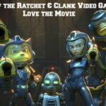 3 Reasons Fans of the Ratchet & Clank Video Game Series Will Love the Movie | #RatchetAndClank