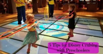 Tips for Disney Cruising with Preschoolers