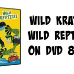 New on DVD: Wild Kratts Wild Reptiles 8/23 | #WildKratts #PBSKids