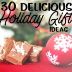 30 Delicious Holiday Gift Ideas | #TwoBlogsFunGuides #Foodie #HGG