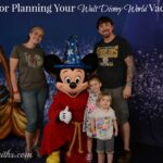 Tips for Planning Your Walt Disney World Vacation