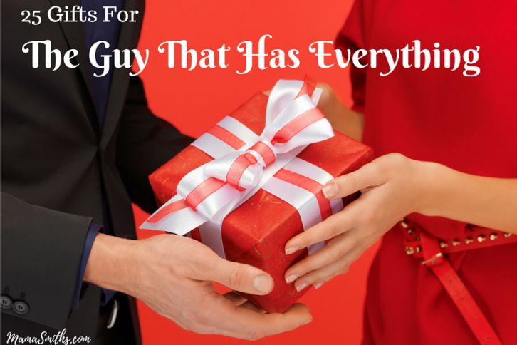 25-gifts-for-the-guy-that-has-everything