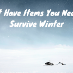 10 Must Have Items You Need To Survive Winter | #WinterSurvival #Winter