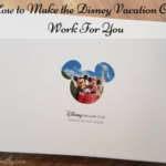How to Make the Disney Vacation Club Work For You