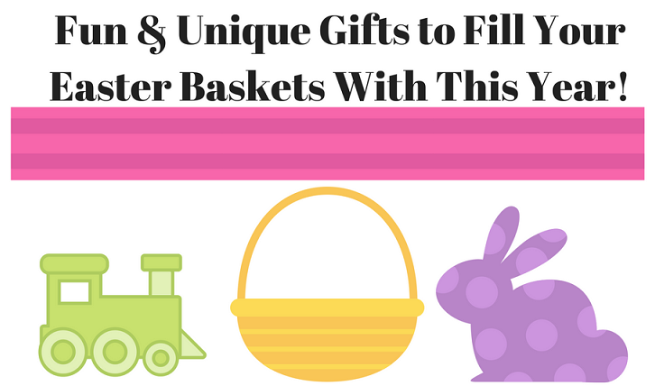 Fun & Unique Gifts to Fill Your Easter Baskets With This Year!