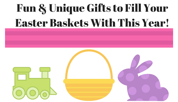 Fun Amp Unique Gifts To Fill Your Easter Baskets With This Year Easter Giftideas Mama S Geeky