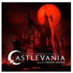 Castlevania: Netflix Original Series Soundtrack Out With Netflix Show on 7/7 | #Castlevania