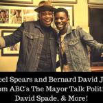 Bernard David Jones and Marcel Spears From ABC's The Mayor Talk Politics, David Spade, & More!