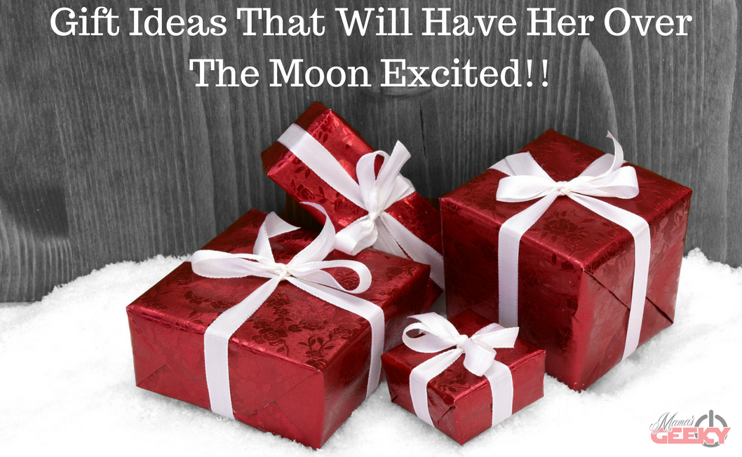 Gift Ideas That Will Have Her Over The Moon Excited!!