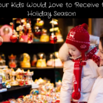 Gifts Your Kids Would Love to Receive this 2017 Holiday Season | #THBGG #GiftsForKids
