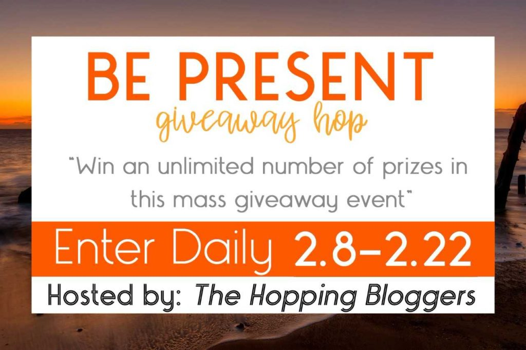 Be Present Giveaway Hop 2018