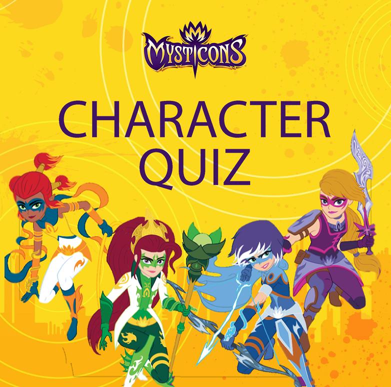 Mysticons Character Quiz