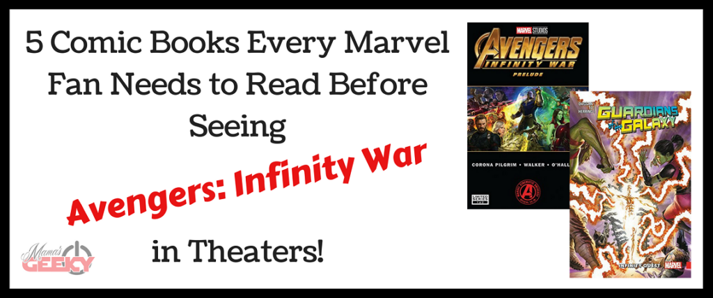 5 Comic Books to Read Before Seeing Avengers_ Infinity War in Theaters!