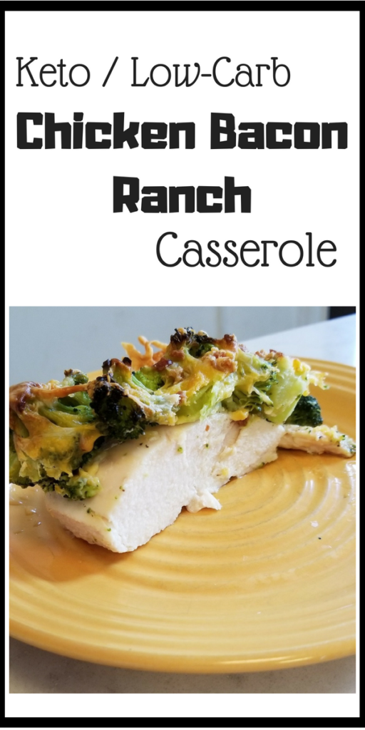 low-carb keto chicken bacon ranch casserole