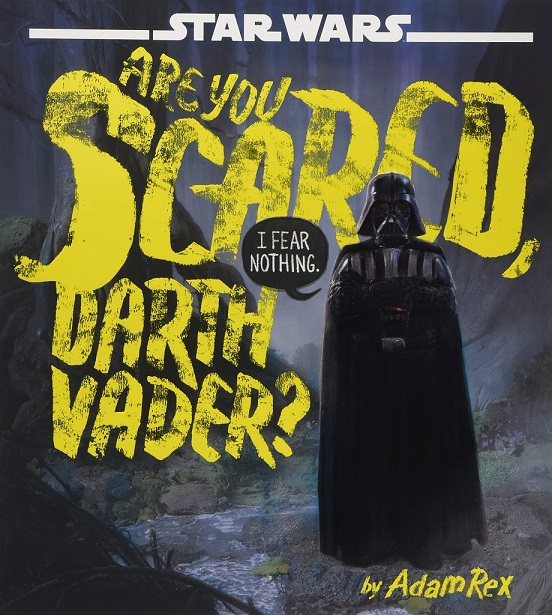are you scared darth vader