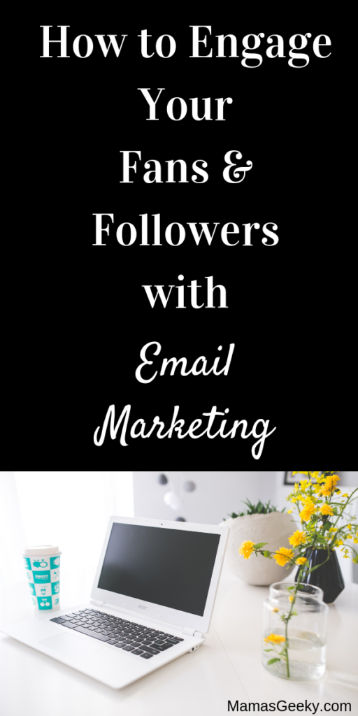 How to Engage Your Fans & Followers with Email Marketing