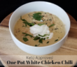 One Pot White Chicken Chili