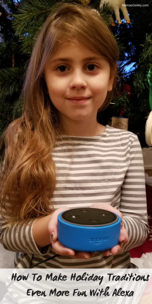 How To Make Holiday Traditions Even More Fun With Alexa