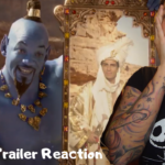 New Aladdin Official Trailer REACTION: They More Than Made Up For The Last One!