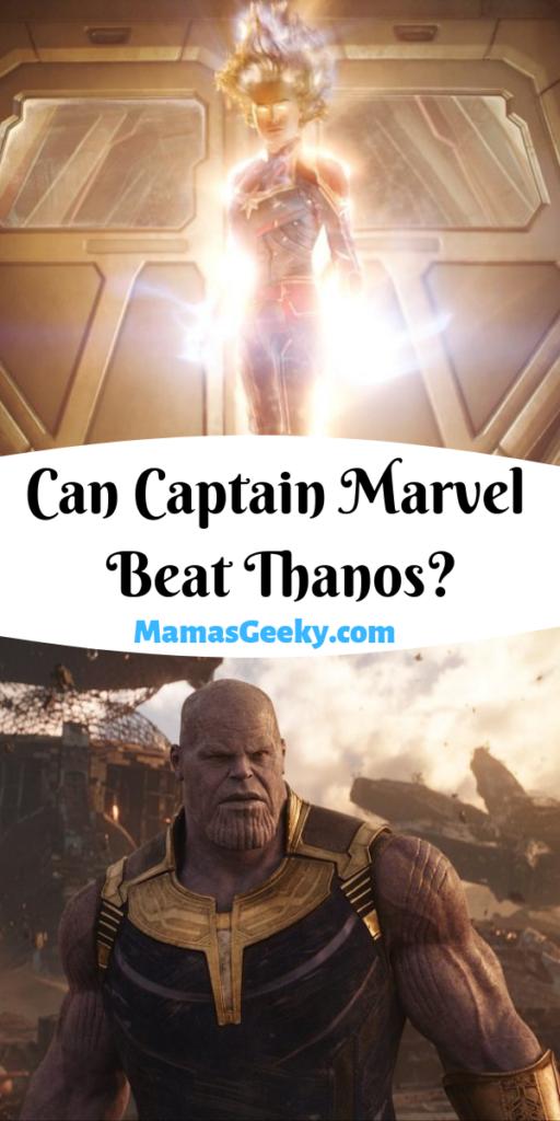 Can Captain Marvel Beat Thanos