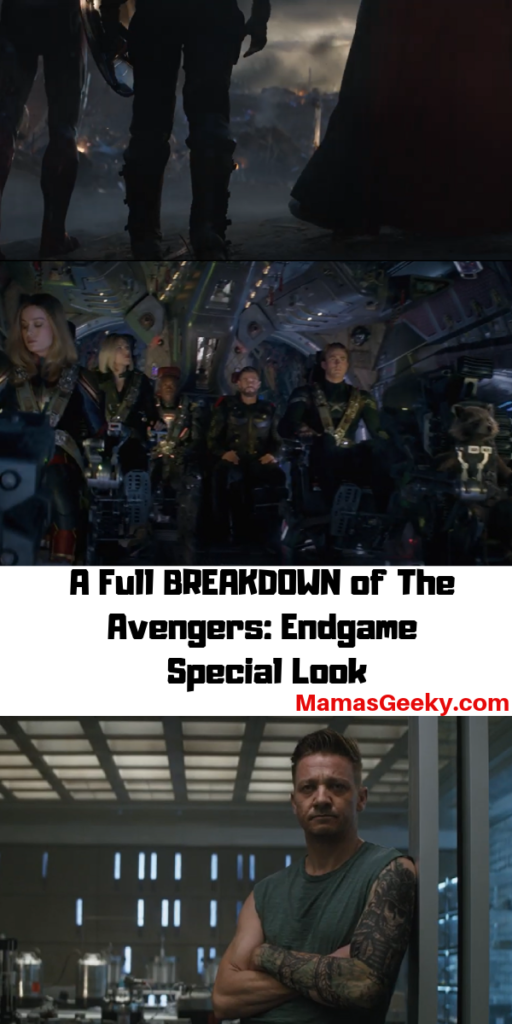 A Full BREAKDOWN of The Avengers_ Endgame Special Look