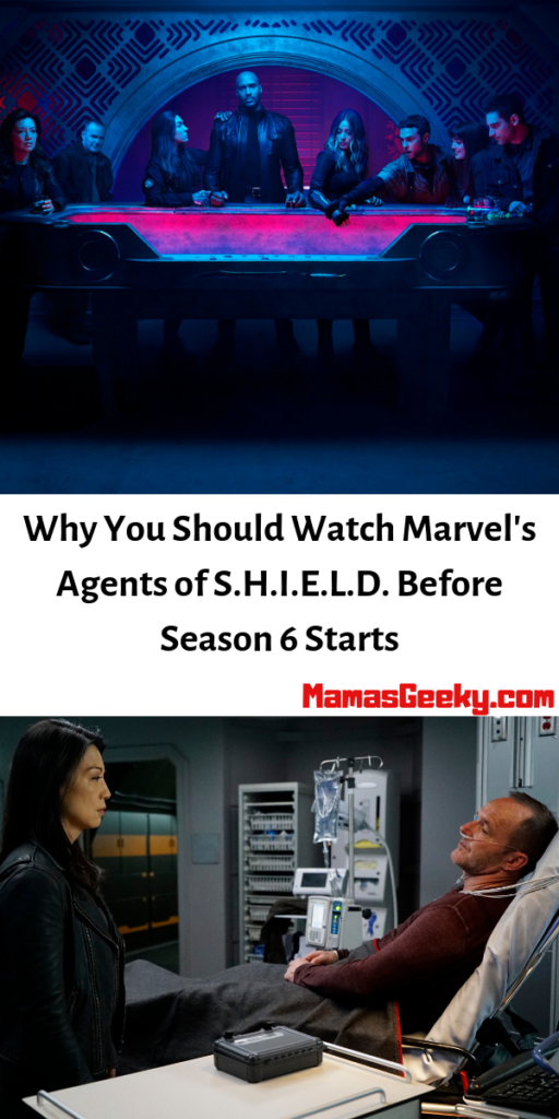 Why You Should Watch Marvel's Agents of S.H.I.E.L.D. Before Season 6 Starts