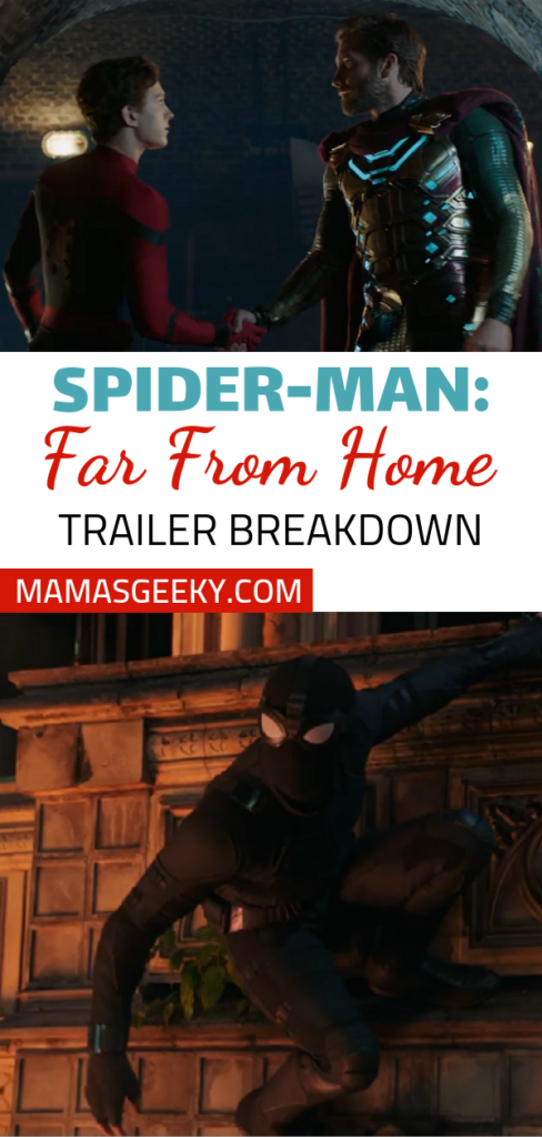 Spider-Man Far from home trailer breakdown