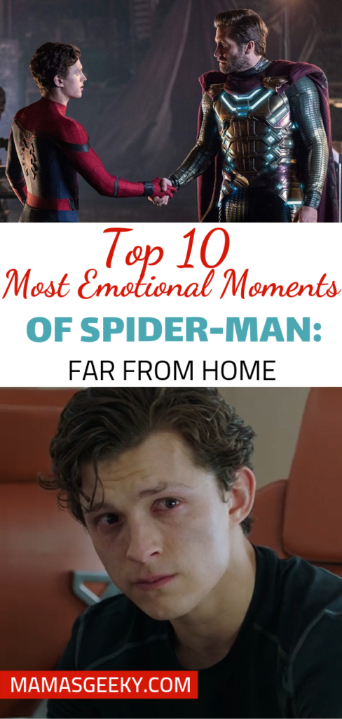 10 most emotional moments spider-man far from home
