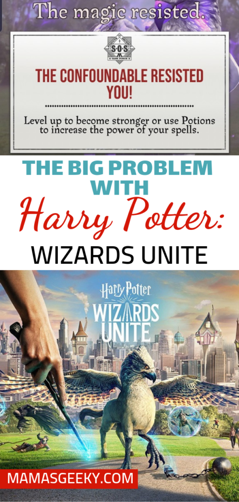 the problem with Harry Potter Wizards Unite