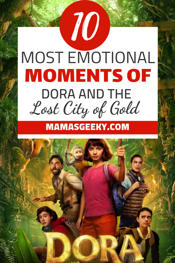 dora and the lost city of gold emotional moments