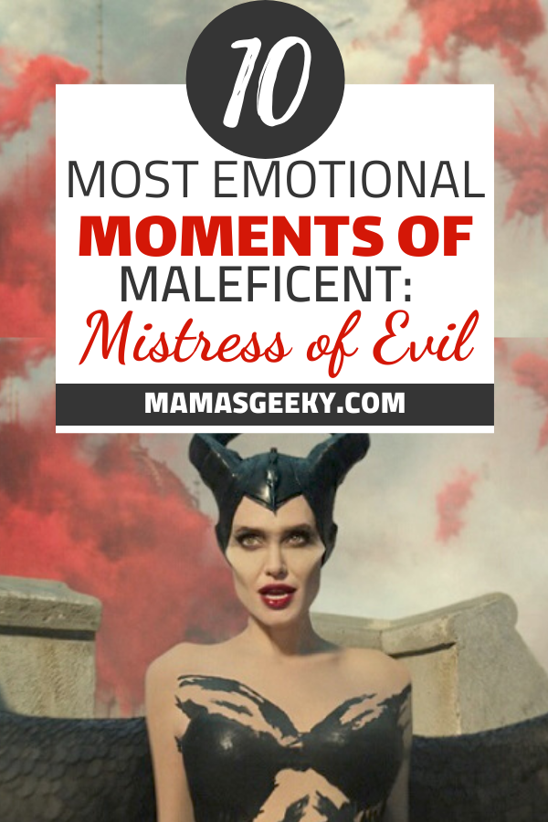 10 most emotional moments of maleficent mistress of evil