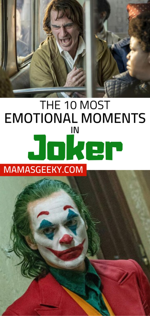 10 most emotional moments in joker