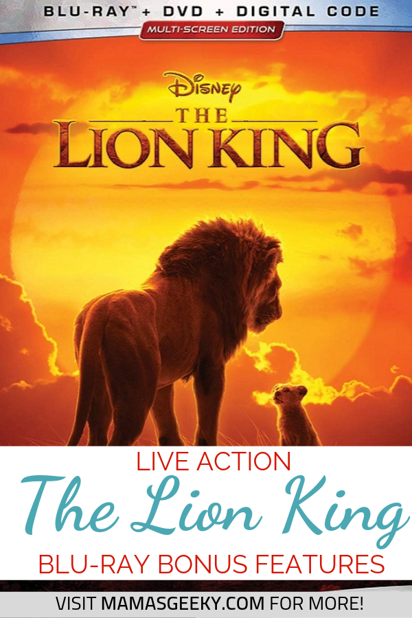 The Lion King Live Action Blu-ray Bonus Features | Mama\'s Geeky