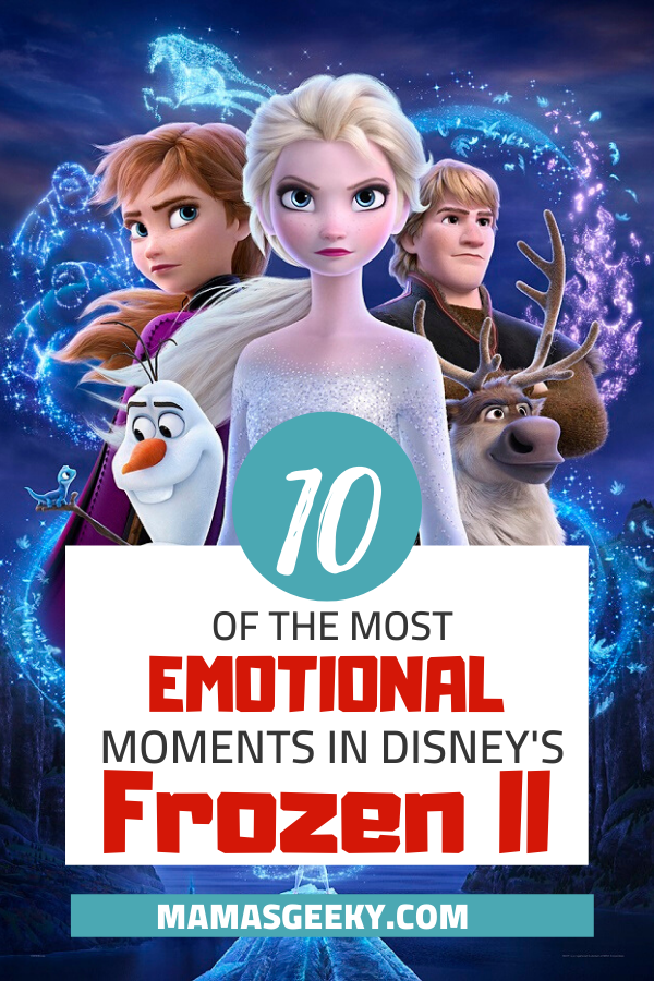 Frozen 2 Emotional Moments