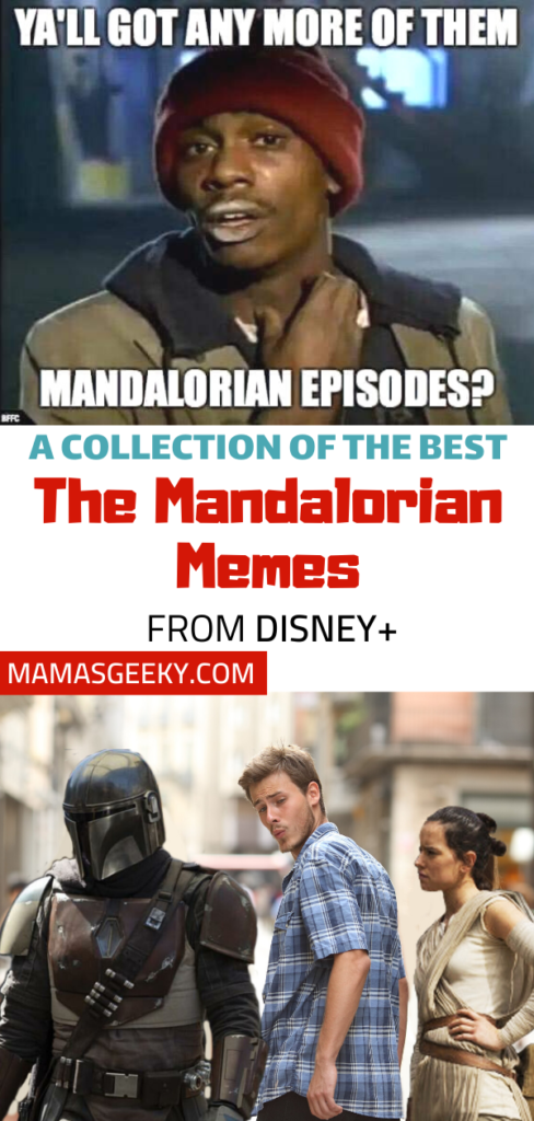 A Collection Of The Best The Mandalorian Memes Mama S Geeky